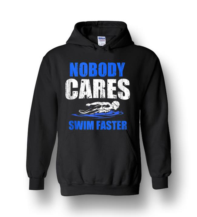 Nobody Cares Swim Faster Funny Coach Tank Top Heavy Blend Hoodie